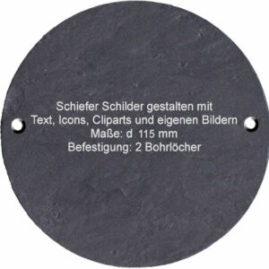 Schiefer Schilder / Schiefertafel mit Gravur gestalten Maße: rund d115 mm